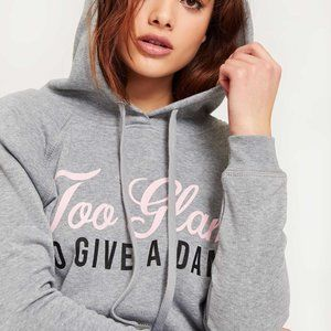 "NWT Ardene grey ""Too Glam"" hooded sweatshirt"